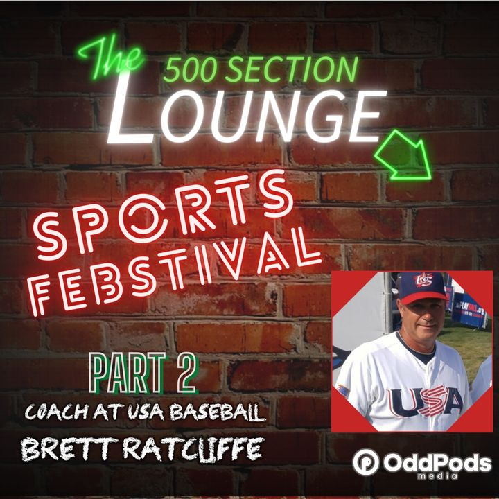 E70: Coach Brett Ratcliffe Knocks It Out of the Park in Part 2 of the Sports Febstival!