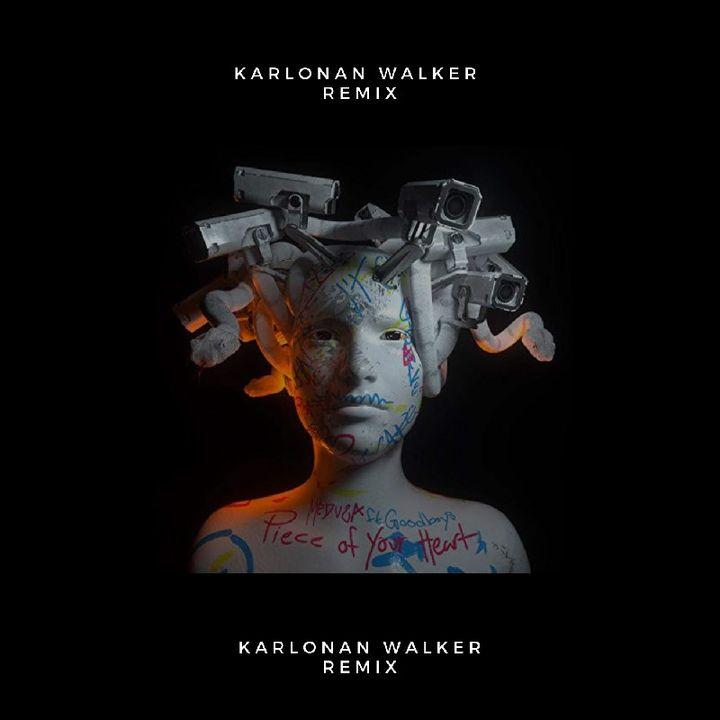 Meduza - Piece Of Your Heart ( Karlonan Walker Remix)