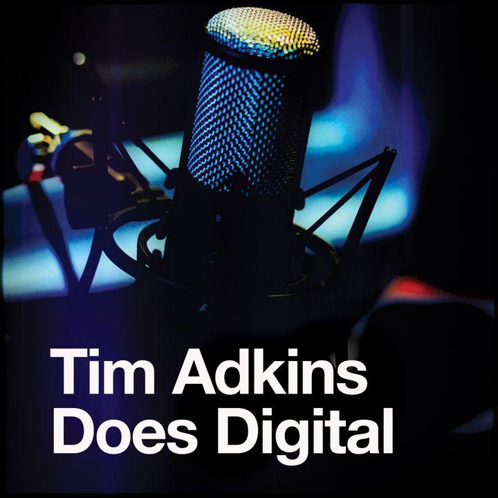 Tim Adkins Does Digital