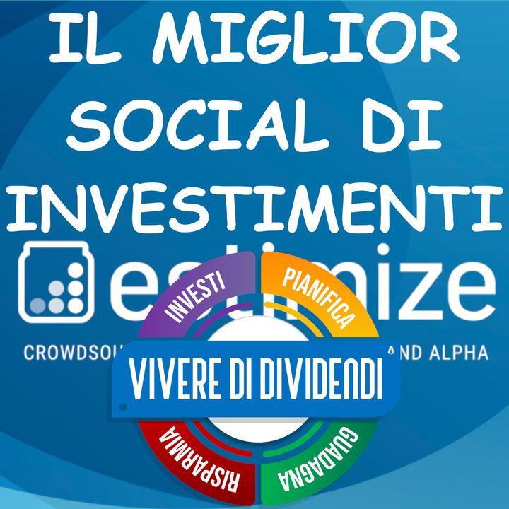 IL MIGLIORE SOCIAL E SITO PER LE STIME SUGLI INVESTIMENTI - ESTIMIZE.COM
