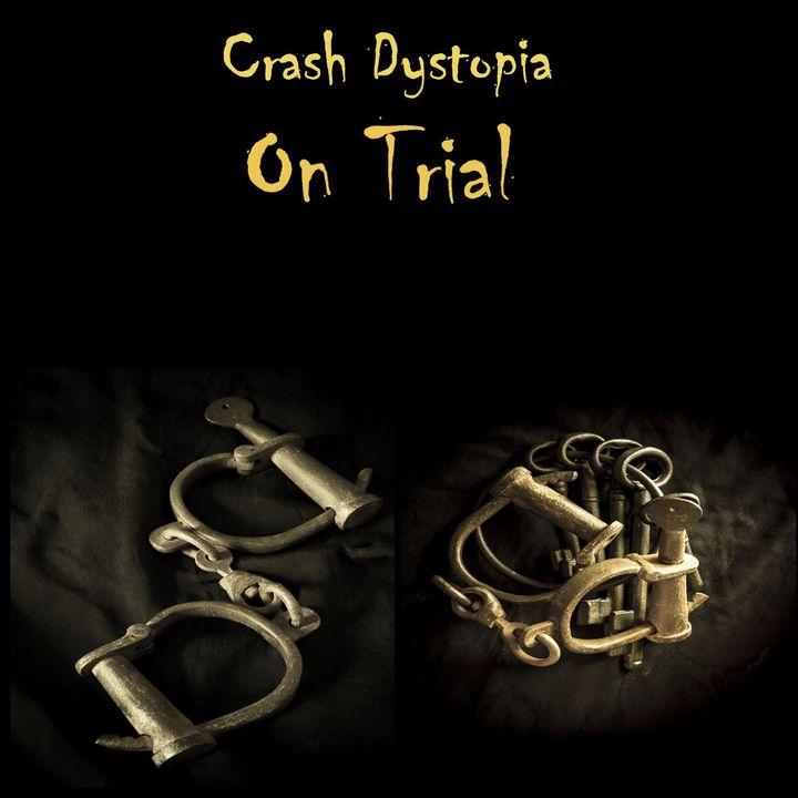 Crash Dystopia On Trial
