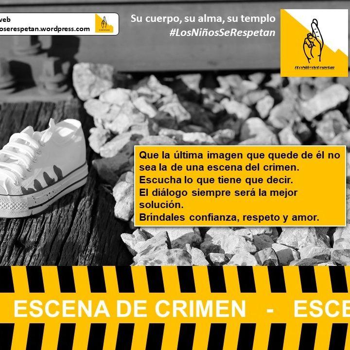 #LosNiñosSeRespetan - Escena del crimen EL