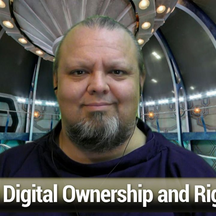 FLOSS Weekly 606: The Future of Stuff - Digital Ownership and Rights