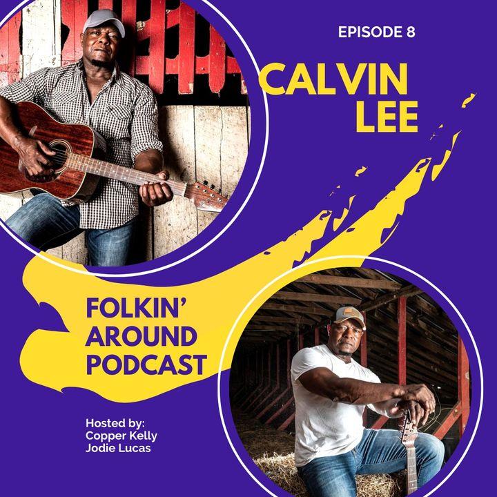 EP8 Calvin Lee