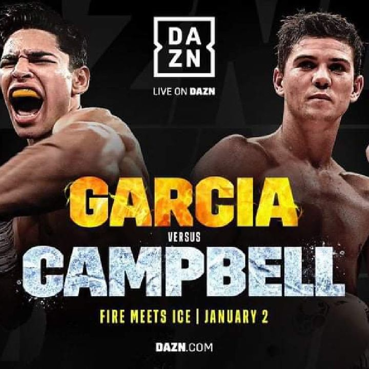 Big Fan Boxing Card Headlined By Ryan Garcia Vs Luke Campbell For Interim WBC Lightweight Title