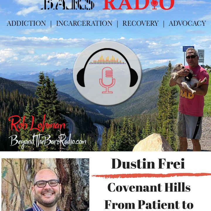 How Does a Client Become a Director of a Treatment Center? Dustin Frei of Covenant Hills