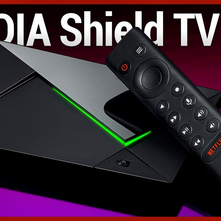 Hands-On Tech: NVIDIA Shield TV Pro (2019) Review