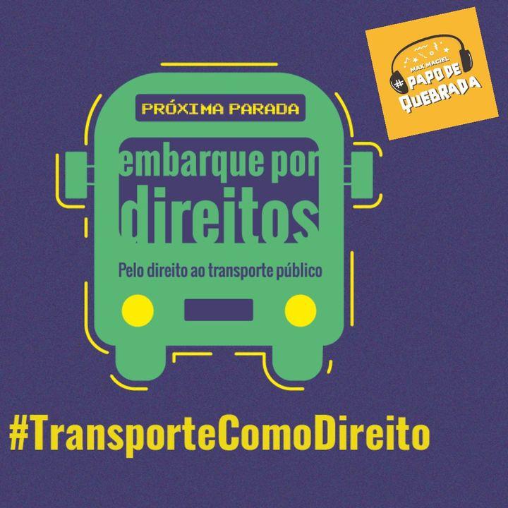 Pelo Direito ao Transporte Público com Leila Saraiva