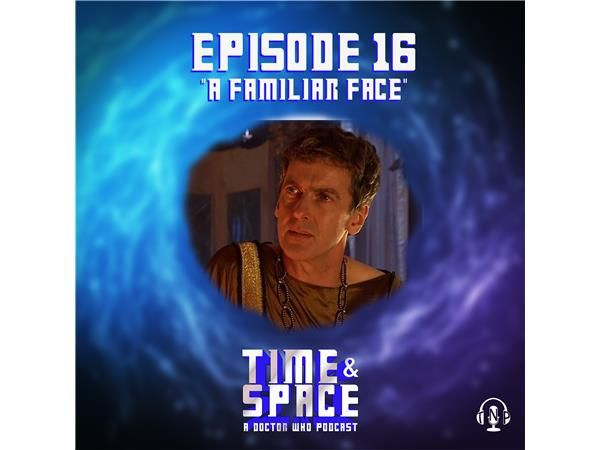 Episode 16 - A Familiar Face