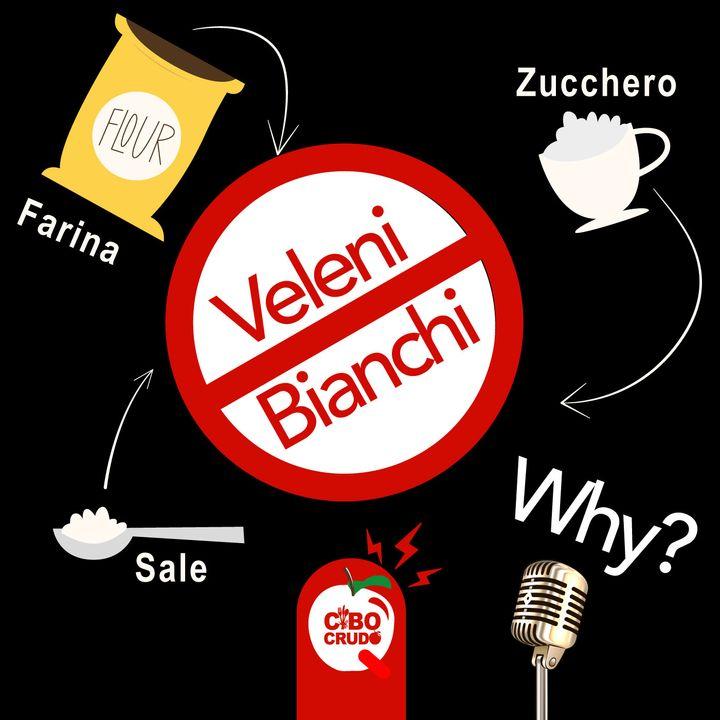 Sale, Zucchero e Farina Bianca: scopri perché li chiamiamo Veleni Bianchi