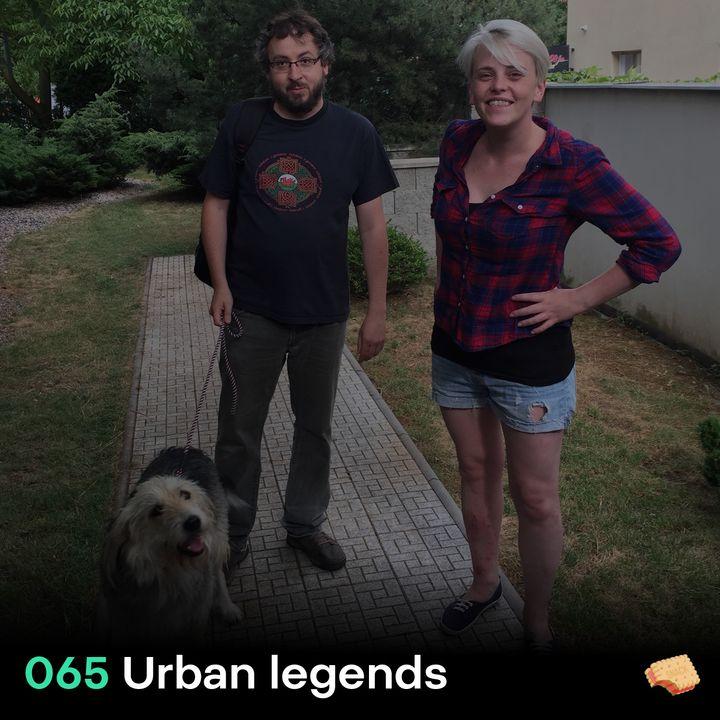 SNACK 065 Urban legends