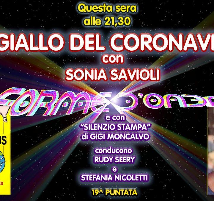 Forme d'Onda - Sonia Savioli - Il giallo del Coronavirus - 19^ puntata (18/03/2021)