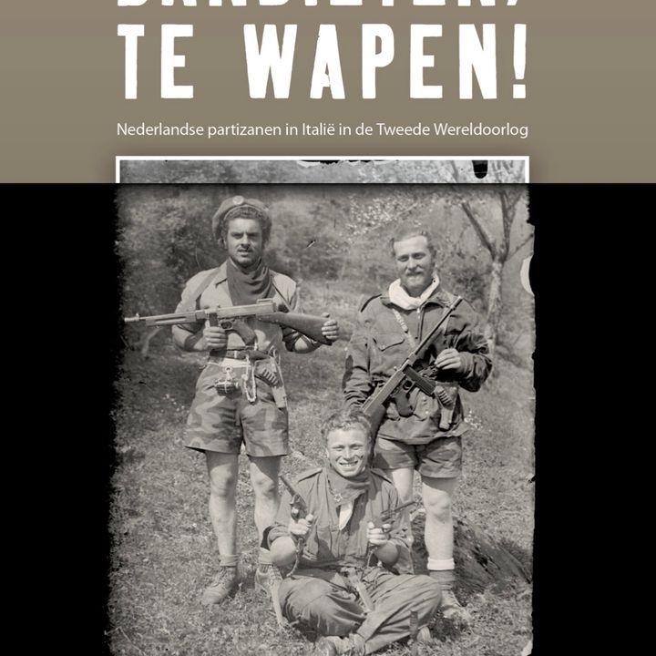 Bandieten te Wapen !  In gesprek met oud legionnair Rende vd Kamp over zijn nieuwste boek over nederlandse  Partizanen  in WW2