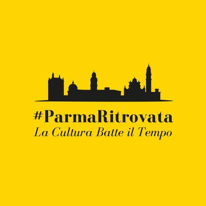 #ParmaRitrovata