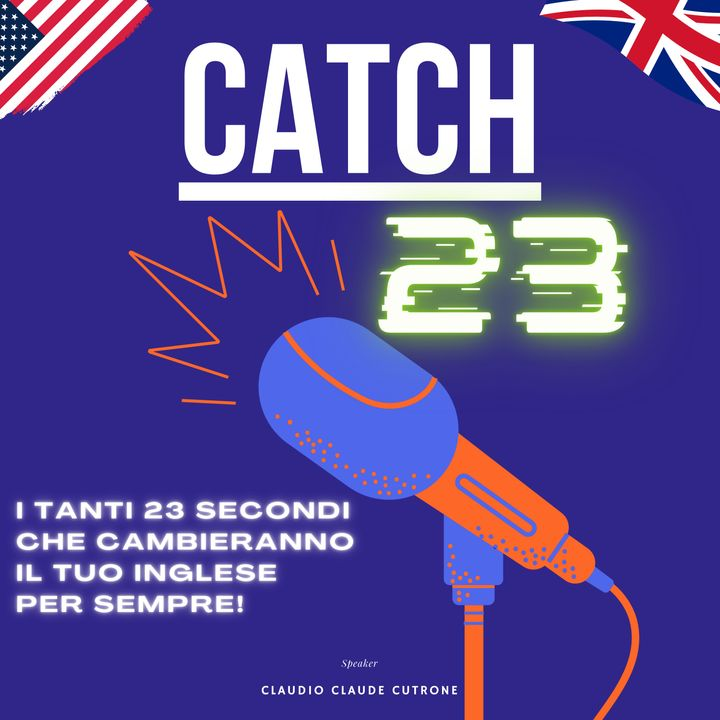 Catch 23 - cosa significa SNEAK PEEK in Inglese.