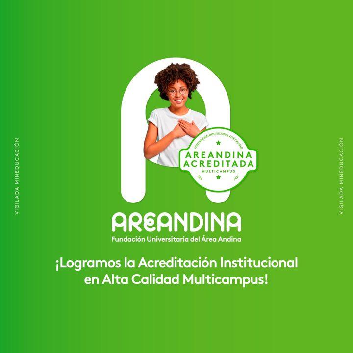Alta calidad educativa para toda Colombia: Fundación Universitaria del Área Andina