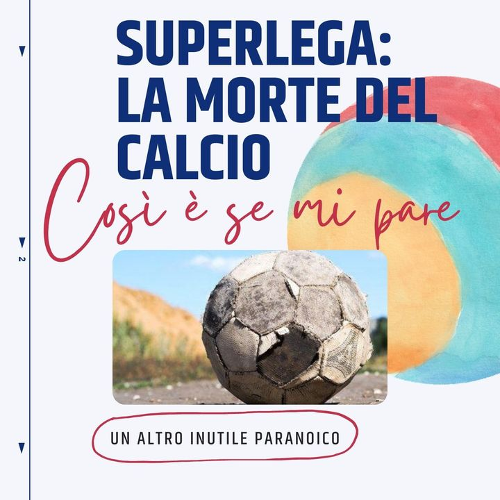 Superlega: la morte del calcio