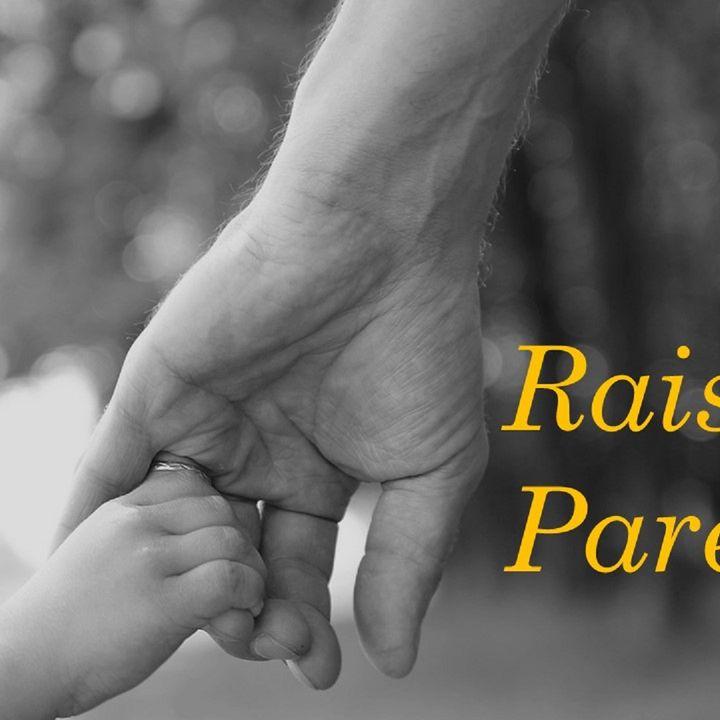 Episode 9 - Raising Parents