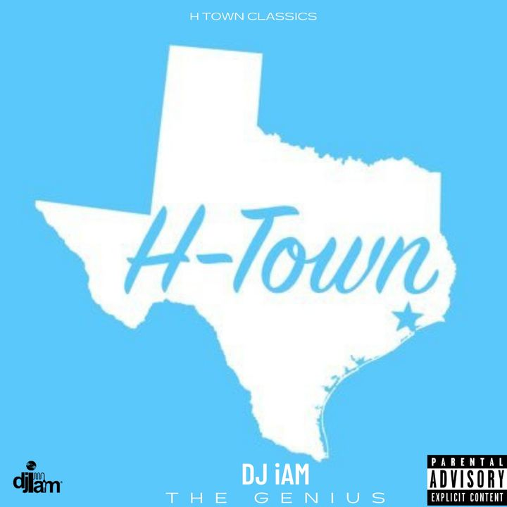 H Town Classics Mix | The Best of Houston, Texas Hip Hop by DJ iAM