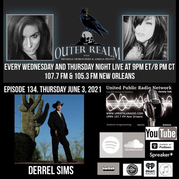 The Outer Realm With Michelle Desrochers and Amelia Pisano special guest Derrel Sims