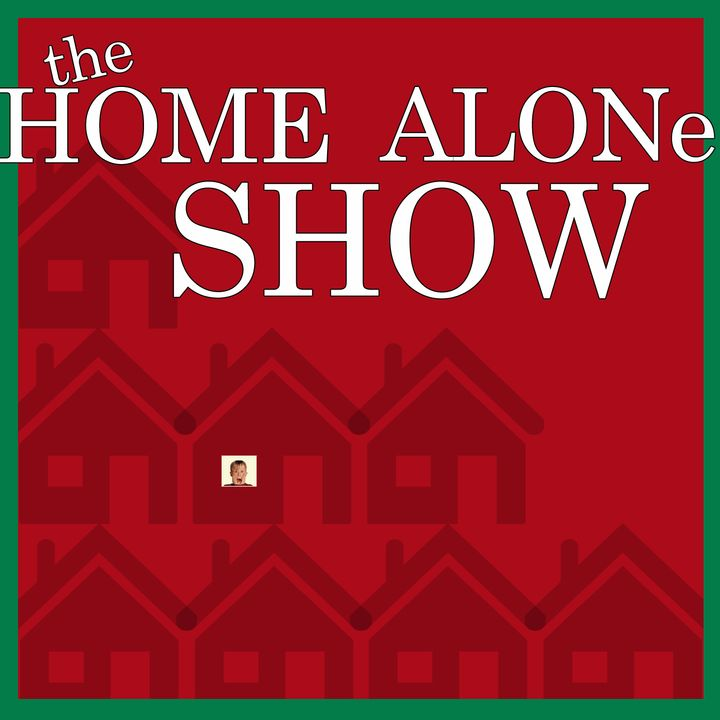 The Home Alone Show