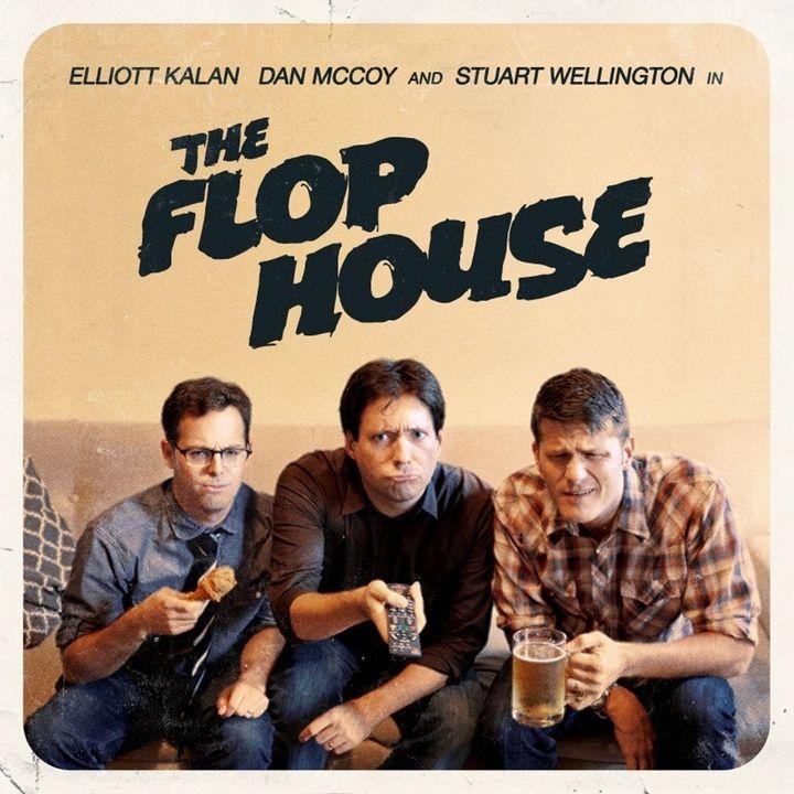 FH Mini 12 - Flop House: The Movie!