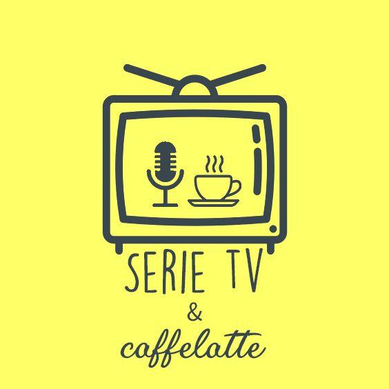 Serie Tv & Caffelatte