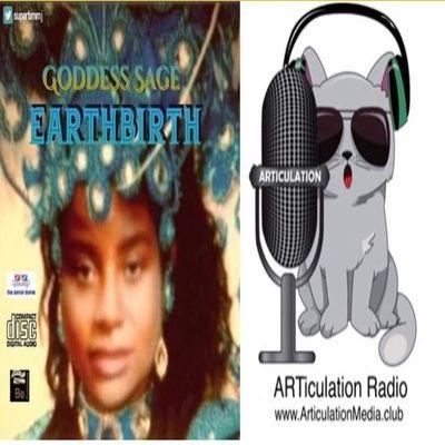 ARTiculation Radio — CELEBRATING LIFE UNDER THE SUN (Goddess Sage's EarthBirth CD Listening Party)