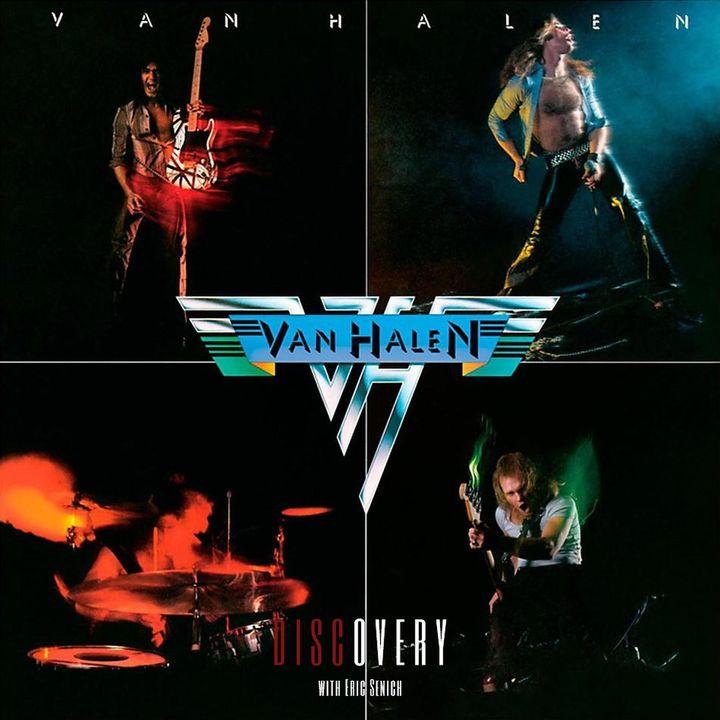 Episode 49 | Van Halen's 1978 Self-Titled Debut Album