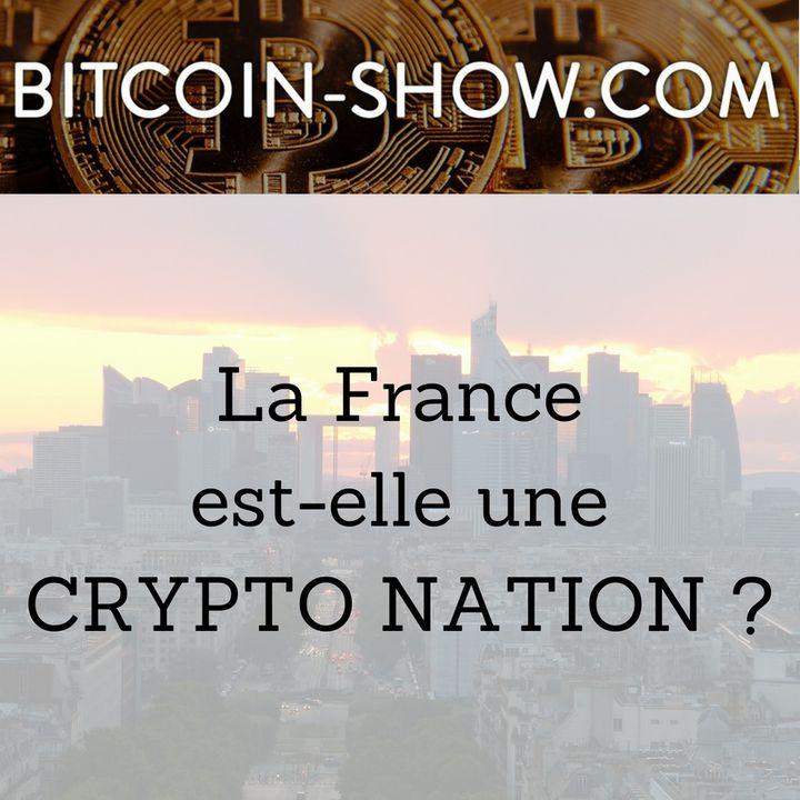 France : Crypto nation ? Bitcoin show 18