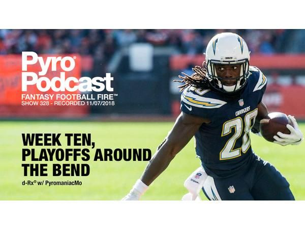Fantasy Football Fire - Pyro Podcast Show 328 - Fantasy Playoffs Around The Bend