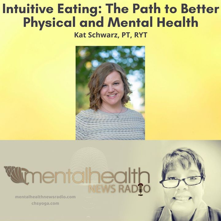 Intuitive Eating: The Path to Better Physical and Mental Health