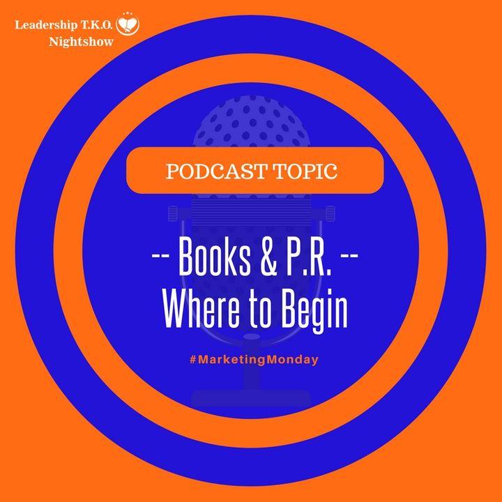 Books and PR - Where to Begin | Lakeisha McKnight