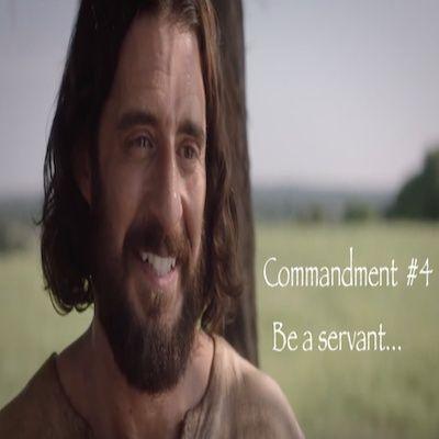 The Top Ten Commandments of Jesus: #4 Be A Servant