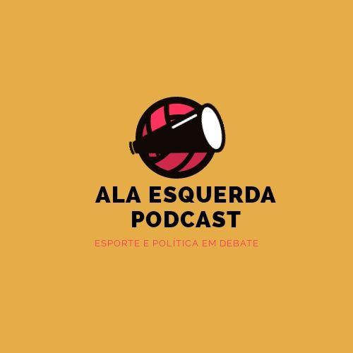 Ala Esquerda Podcast - Vocabulário do Futebol: expressões que não cabem mais nos estádios - Episódio #06