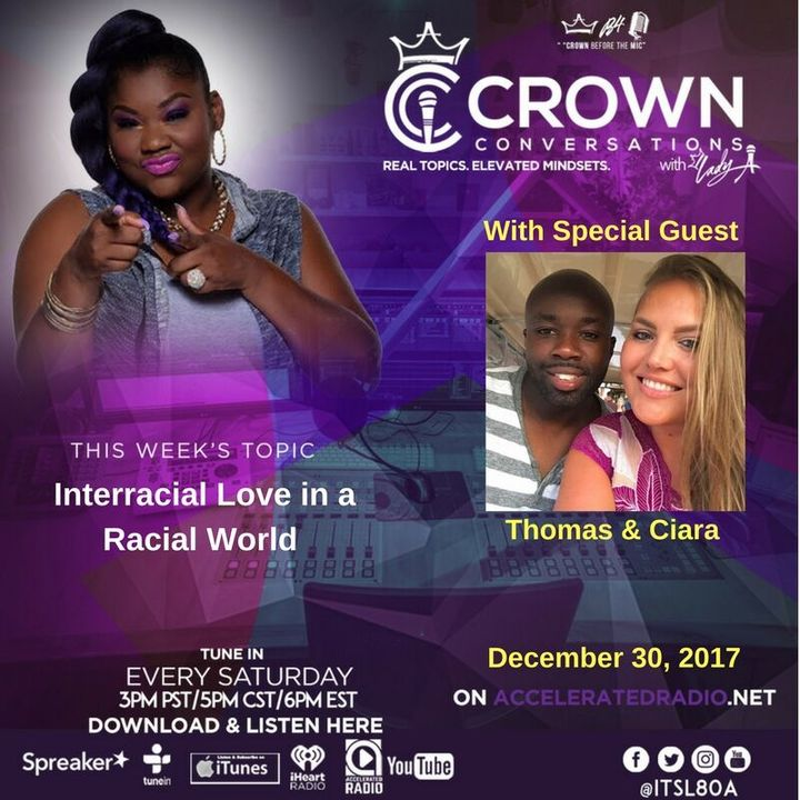 Crown Conversations *Interracial Dating in a Racial World* 12-30-17
