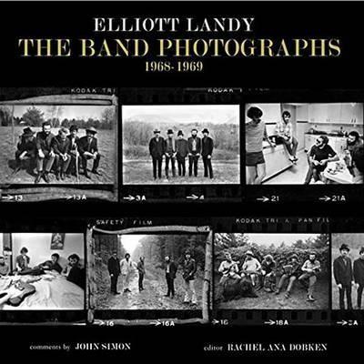 Elliott Landy The Band Photographs