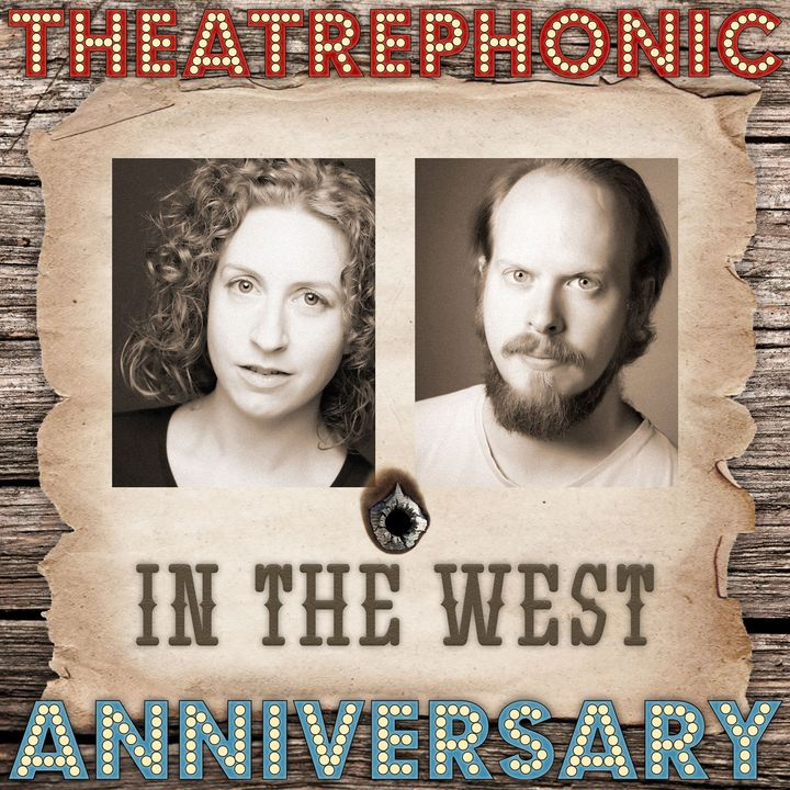 Anniversary Episode - In the West