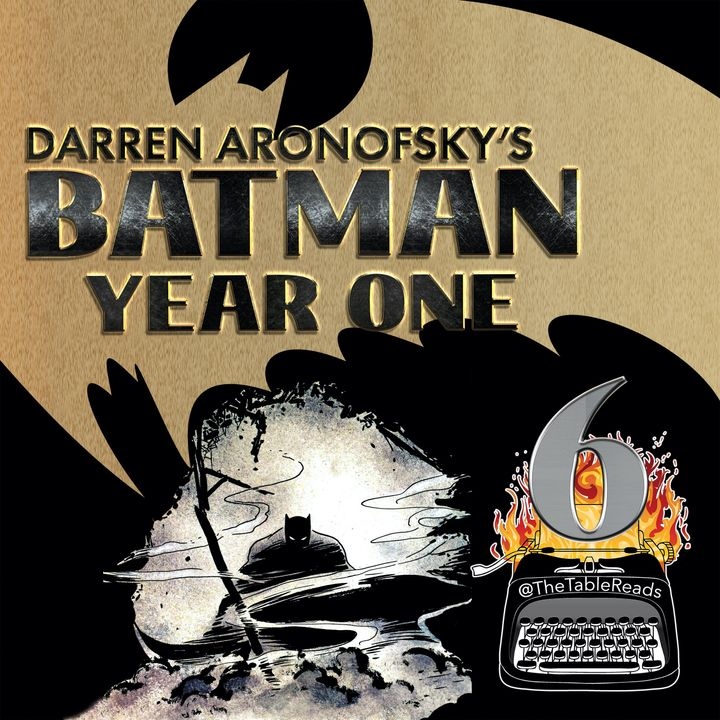 116 - Batman Year One, Part 6
