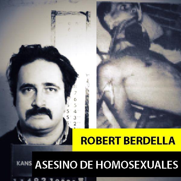 Robert Berdella   El Asesino de Homosexuales