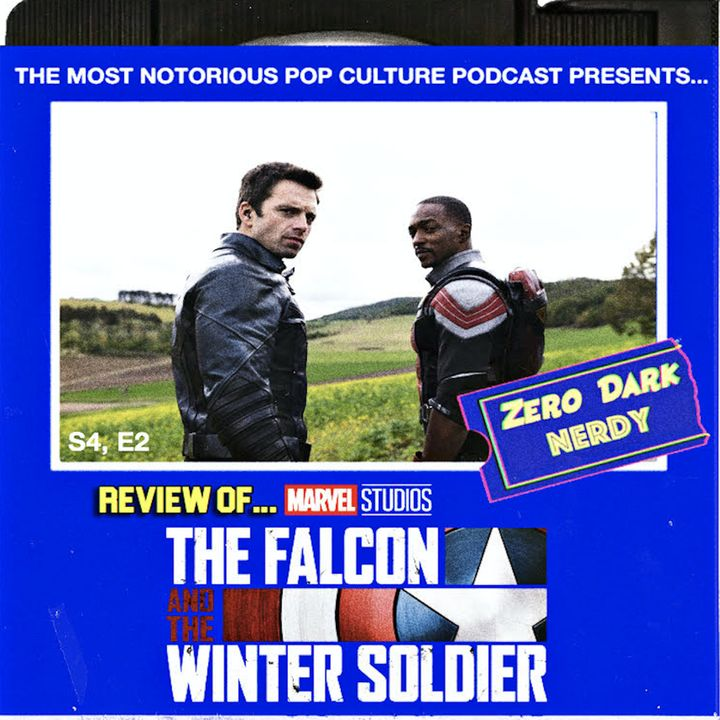 S4E2: The Falcon and The Winter Soldier Review