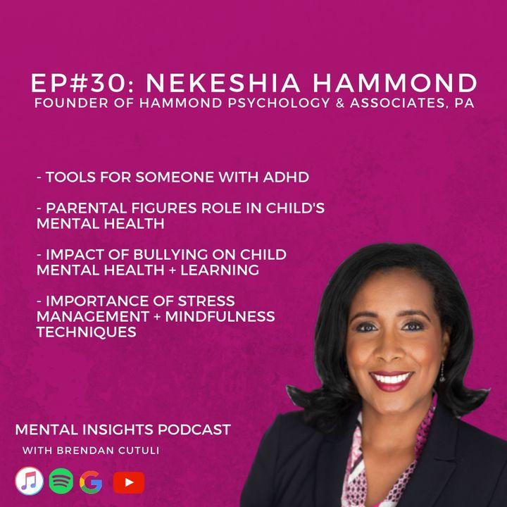 EP#30: ADHD, Bullying & Emotions   Dr. Nekeshia Hammond