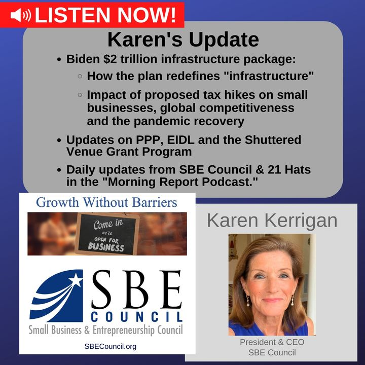 $2T infrastructure package, scope, and impact of proposed tax hikes; updates on PPP, EIDL, Shuttered Venue Grants.