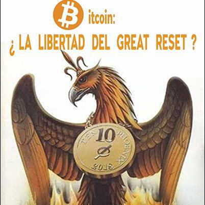 Bitcoin ¿ La libertad dentro del Great Reset?