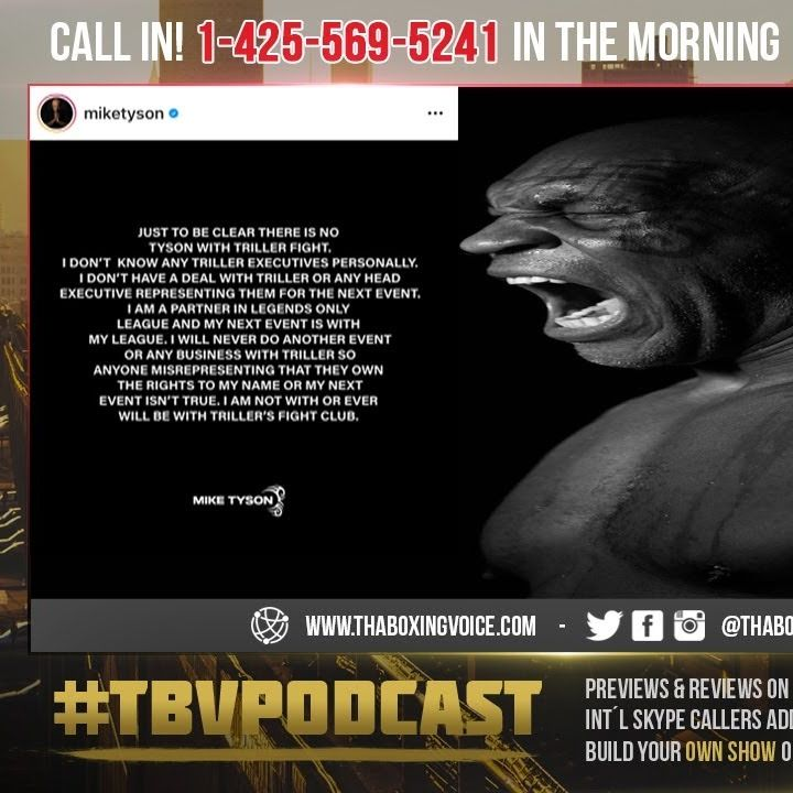 "☎️Mike Tyson BLAST Triller ""I Will Never Do Another Event Or Any Business With Triller""😱"
