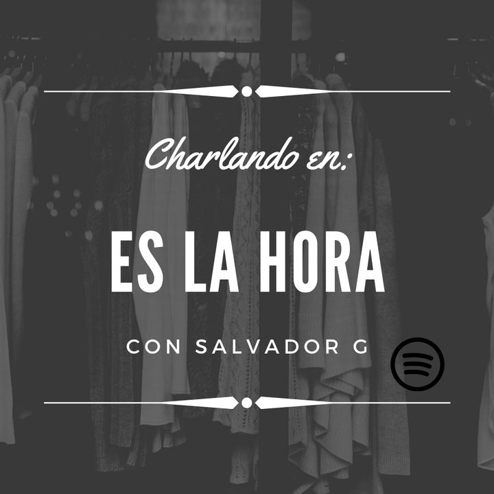 Es La Hora - PODCAST