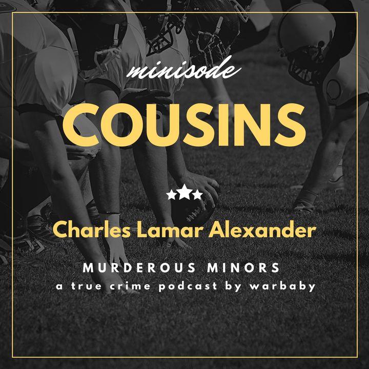 Cousins (Charles Lamar Alexander)
