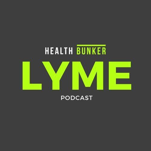 Health Bunker Lyme Podcast Interviews