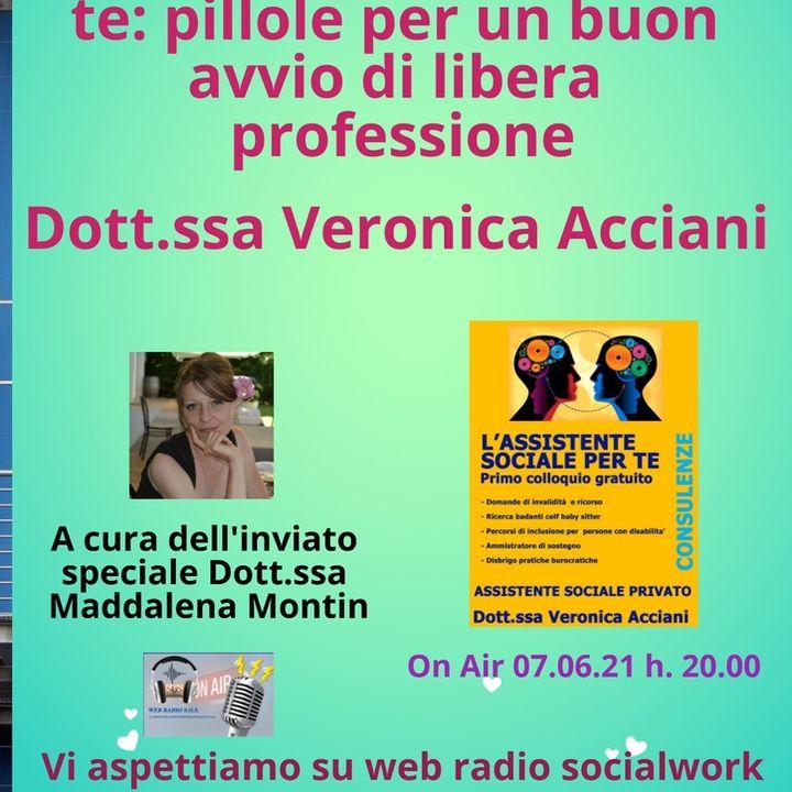 Veronica Acciani. L'assistente sociale per te: pillole per un buon inizio di libera professione.
