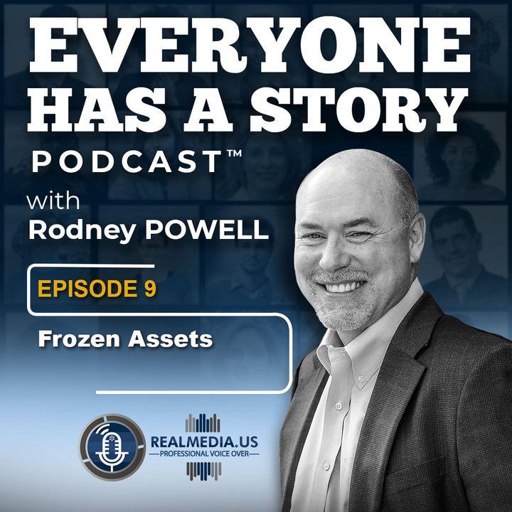 Episode 9 :  Frozen Assets